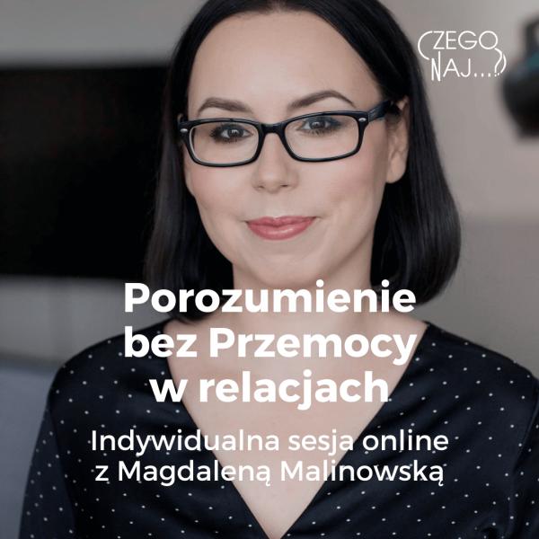 Porozumienie bez Przemocy w relacjach – sesja indywidualna Magdalena Malinowska