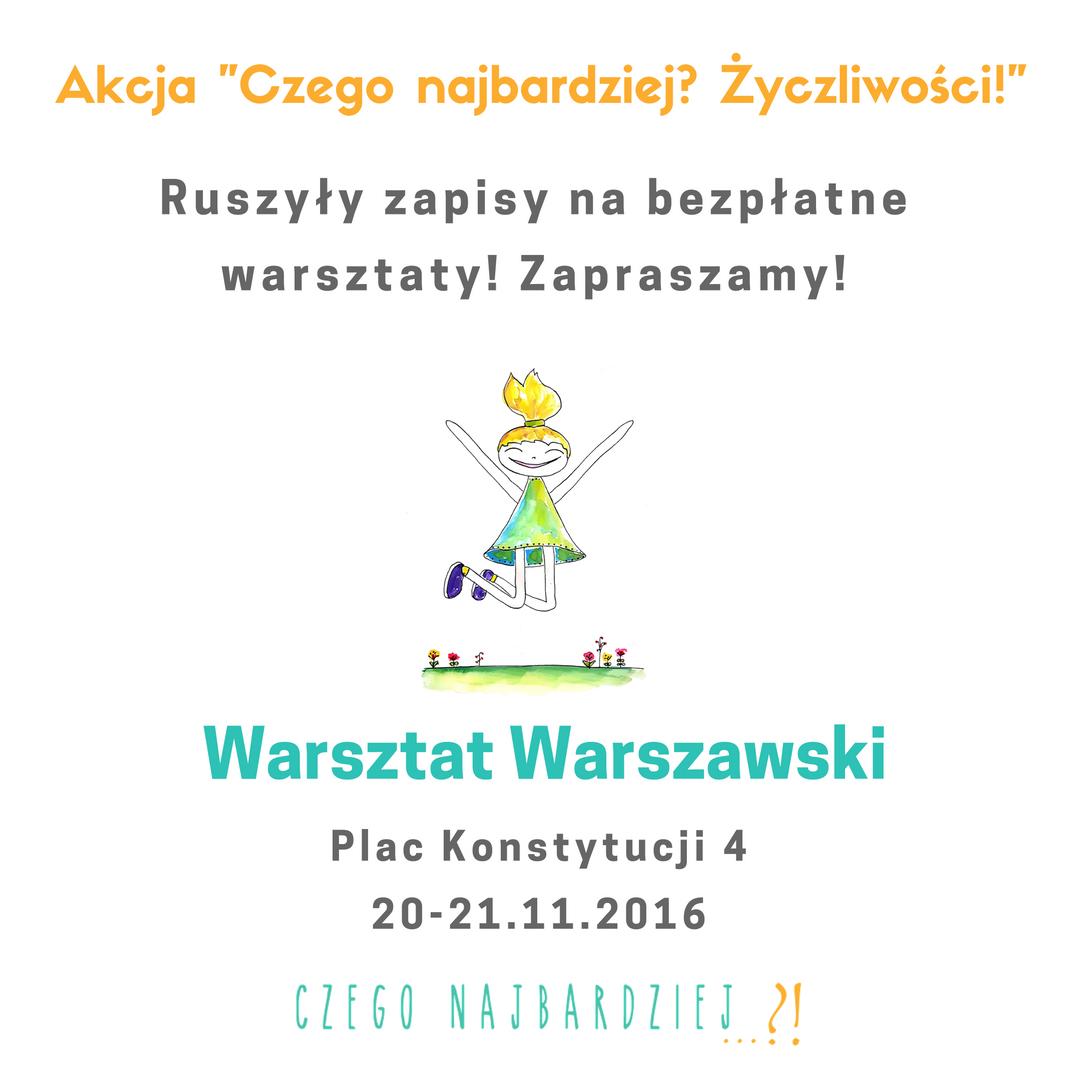 """Akcja """"Czego Najbardziej? Życzliwości!"""" Warszawa – ruszyły zapisy"""