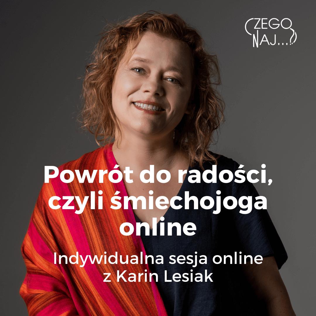 Powrót do radości, czyli śmiechojoga online Karin Lesiak